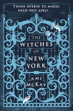 The Witches of New York   Ami McKay   9781409143512   NetGalley