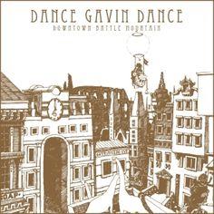 Dance Gavin Dance - Downtown Battle Mountain