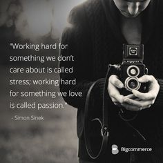 """Working hard for something we don't care about is called stress; working hard for something we love is called passion."" - Simon Sinek Want more inspiration? http://bigg.cm/1lGQZu5"