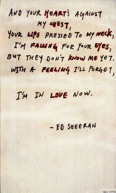 16 Trendy Quotes Lyrics Songs Ed Sheeran Memories Kiss Me Ed Sheeran, Ed Sheeran Lyrics, Ed Sheeran Quotes, The Words, Beautiful Lyrics, Beautiful Voice, Sing To Me, Song Quotes, Funny Quotes