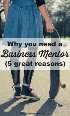 I've heard so much about mentor being helpful.  I tend to just bounce ideas of of my hubby or friends, but a true mentor with experience would be so great!  |  brilliantbusinessmoms.com  Why You Need a Business Mentor
