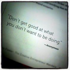 Good career advice.