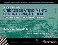 """""""A Secretaria de Estado da Administração Penitenciária (SAP), por meio de sua Coordenadoria de Reintegração Social e Cidadania, em parc..."""