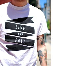 Live and fall