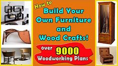 Get Instant Access To Over 9,000 Woodworking Plans For Furniture & Crafts