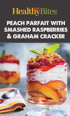 Enjoy a sweet treat this summer with our recipe for Peach Parfaits! Graham Cracker Crumbs, Graham Crackers, Nutritional Value, Parfait, Raspberry, Protein, Sweet Treats, Peach, Pudding