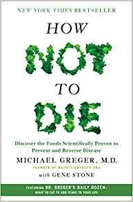 """""""How Not To Die"""" is a must have, must read for everyone who cares about personal health. It includes researched, scientific data about what foods cause diseases and what foods have proven to cure diseases.  #mustread #hownottodie #healthbooks #bestseller #health #bestbooks #foodbooks #personalhealth"""