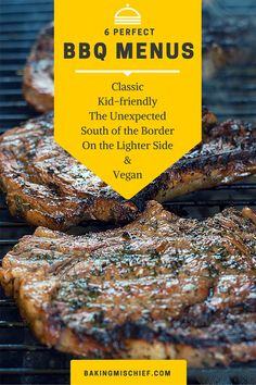 Six different fantastic BBQ menus ranging from classic to vegan. There's something here for everyone! From BakingMischief.com