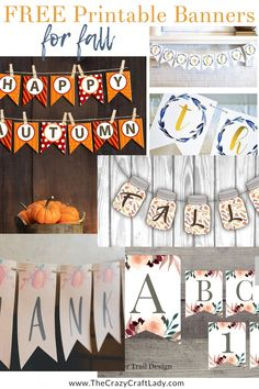 Over 75 Fabulous Free Fall Printables - printable art, gift tags, coloring pages, and more - The Crazy Craft Lady Free Printable Banner Letters, Free Banner, Diy Banner, Banner Ideas, Printable Art, Fall Bunting, Fall Garland, Thanksgiving Banner, Thanksgiving Parties