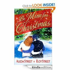Be Mine For Christmas (A Contemporary Romance Short)