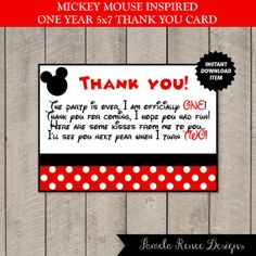 INSTANT DOWNLOAD Mickey Mouse Inspired One Year Old Thank You Card by PamelaReneeDesigns, $2.00. Perfect for a first birthday party! Use promo code PINTEREST10 to save 10% off in the ETSY shop.