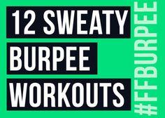 12 Sweaty Burpee Workouts #FitFluential