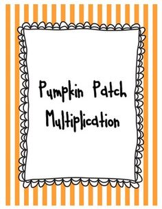Multiplication is a key still for 3rd grades.  This activity will help students practice multiplication facts while making arrays using pumpkins.  All the problems in this activity are word problems, therefore, students must create their own math sentences to solve.