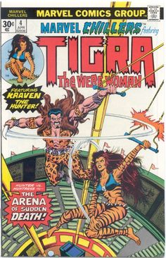 Marvel Chillers. No. 4. Featuring Tigra The Were Woman. Marvel Comics Group.