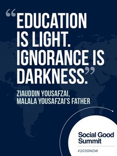 Ziauddin Yousafzai / Quotes from the 2013 Social Good Summit #2030NOW