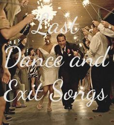 Choosing a last dance song for your wedding is a great way to round off and finalize the perfect evening. Many venues have curfews on how late your reception can carry on for and often they have very high overtime fees.
