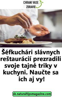 Šéfkuchári slávnych reštaurácií prezradili svoje tajné triky v kuchyni. Naučte sa ich aj vy! Ale, Food And Drink, Ale Beer, Ales, Beer