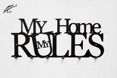 My home my rules House Rules, Vogue, Steel, Art, Art Background, Kunst, Performing Arts, Steel Grades, En Vogue