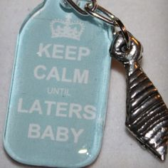 KEEP CALM... until laters baby. 50 shades, swoon ;)#Repin By:Pinterest++ for iPad#