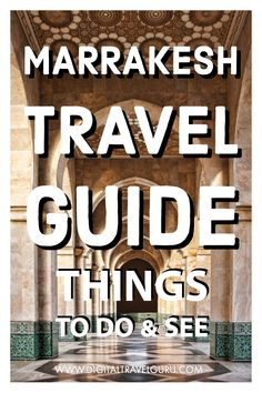 Marrakesh Travel Guide - Morocco - Things To Do & See #Marrakesh #Travel #Morocco #Wanderlust #Africa