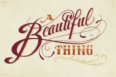 A Beautiful Thing type design by Joshua Bullock. Graphic Design Fonts, Typographic Design, Lettering Design, Graphic Design Inspiration, Hand Lettering, Branding Design, Logo Design, Type Design, Typography Love