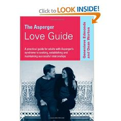 asperger dating advice The dating world is fraught with difficulties, more so for the teenager with asperger's this article looks at some of the struggles an aspie teen might face when dating, as well as ways you as a parent can help alleviate those difficulties to help your teen experience a normal dating life.