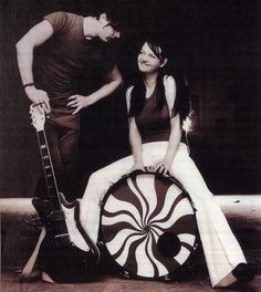 The White Stripes - get the happies just thinking about them :)