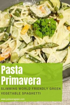 How to Make a Low-Fat Pasta Primavera - this is a Slimming World friendly green vegetable spagheti recipe that the whole family will love. Low in fat, calories and syns but full of taste and packed full of veggies. #spaghetti #primavera #lowsyn #slimmingworld
