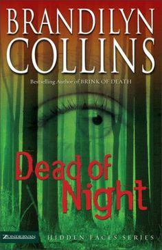 Dead of Night ~ Brandilyn Collins