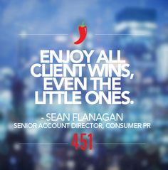 """We're sharing our #451Resolutions for 2015.   Resolution of the Day:   """"Enjoy all client wins, even the little ones.""""  - Sean Flanagan, Senior Account Director, Consumer PR"""