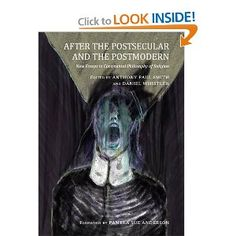 After the Postsecular and the Postmodern: New Essays in Continental Philosophy of Religion Continental Philosophy, Postmodernism, Roots, Religion, Search, Searching, Post Modern History, Postmodern Literature
