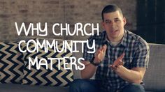 Why Church Community Matters | Jefferson Bethke | What if we realized we were created for community?