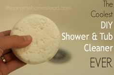 The Coolest Homemade Tub & Shower Cleaner Ever...http://homestead-and-survival.com/the-coolest-homemade-tub-shower-cleaner-ever/