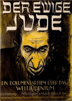 A picture of the Nazi propaganda film ' the eternal Jew' , films such as these helped to brainwash the German citizens