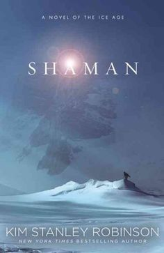 'Shaman' Takes Readers Back To The Dawn Of Humankind