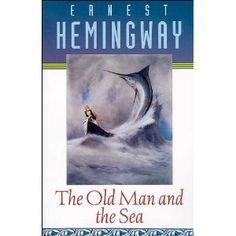 The Old Man and the Sea, Ernest Hemingway . I read this to Ryan when he was in grade school. It is his favorite too!