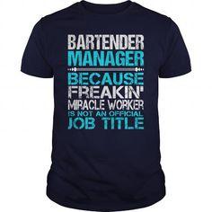 Awesome Tee For Bartender Manager - #school shirt #softball shirt. WANT => https://www.sunfrog.com/LifeStyle/Awesome-Tee-For-Bartender-Manager-114789180-Navy-Blue-Guys.html?68278