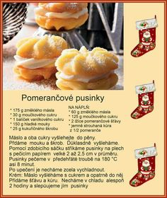 Pomarančové pusinky German Christmas Cookies, Christmas Sweets, Christmas Baking, Sweet Desserts, Sweet Recipes, Baking Recipes, Cake Recipes, Hungarian Cake, Czech Recipes