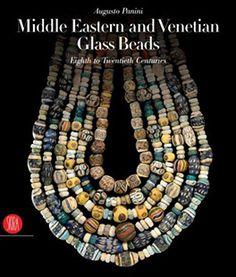 Beautiful book! Middle Eastern and Venetian Glass Beads - Augusto Panini