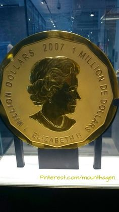 The world's largest gold coin in the Royal Ontario Museum, Toronto Canada