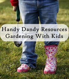 Resources to help you garden with your kids.  Includes links to planning a kid friendly garden, all sorts of themed garden ideas, garden gam...
