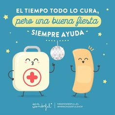 Time heals everything but a good party always helps Love Images, Funny Images, Funny Phrases, Funny Quotes, Time Heals Everything, Spanish Jokes, Healthcare Design, Love Illustration, Cartoon Pics