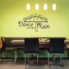 Wall Decal Quote - Why wait for the storm to pass, Learn to Dance in the Rain - With umbrella graphic   Art sticker saying by FixateDesigns on Etsy