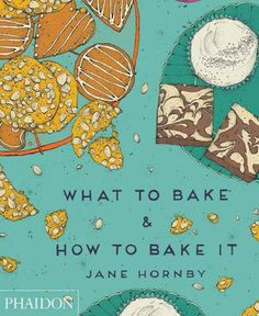 Giveaway: What to Bake and How to Bake It | Leite's Culinaria