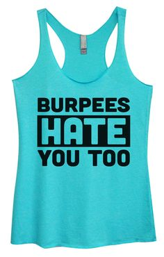 Womens Tri-Blend Tank Top - Burpees Hate You Too