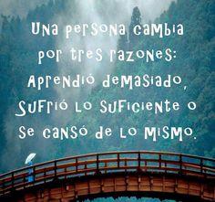 Una persona cambia*...