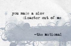 The National   You Were a Kindness #theNational #lyrics