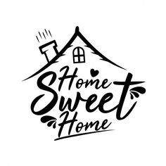 : Home sweet home Premium Vector Doodle Quotes, Doodle Art, Sweet Home Alabama Song, Motivation Letter, Wall Painting Decor, Hand Lettering Quotes, Typography Quotes, Drawing Quotes, Home Logo