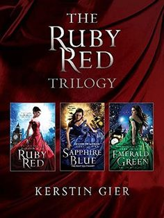 The Ruby Red Trilogy by Kerston Gier