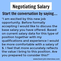 Negotiating Salary - how to start the conversation Salary negotiation tips to successfully negotiate the job offer. Negotiating a better compensation package can be tricky. These key negotiating strategies will get you the offer you want Job Interview Answers, Job Interview Preparation, Job Interview Tips, Job Interviews, Interview Prep Questions, Job Resume, Resume Tips, Resume Writing Tips, Resume Ideas